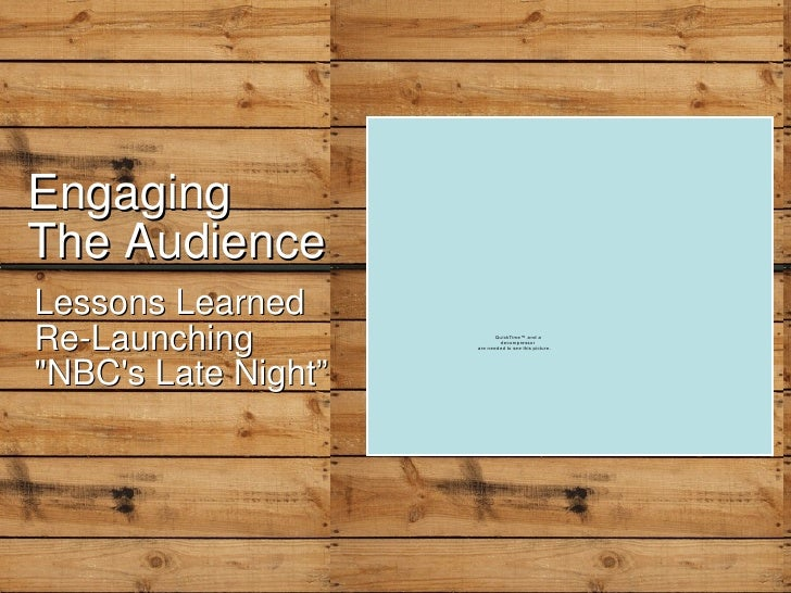 """Engaging The Audience Lessons Learned Re-Launching """"NBC's Late Night"""""""