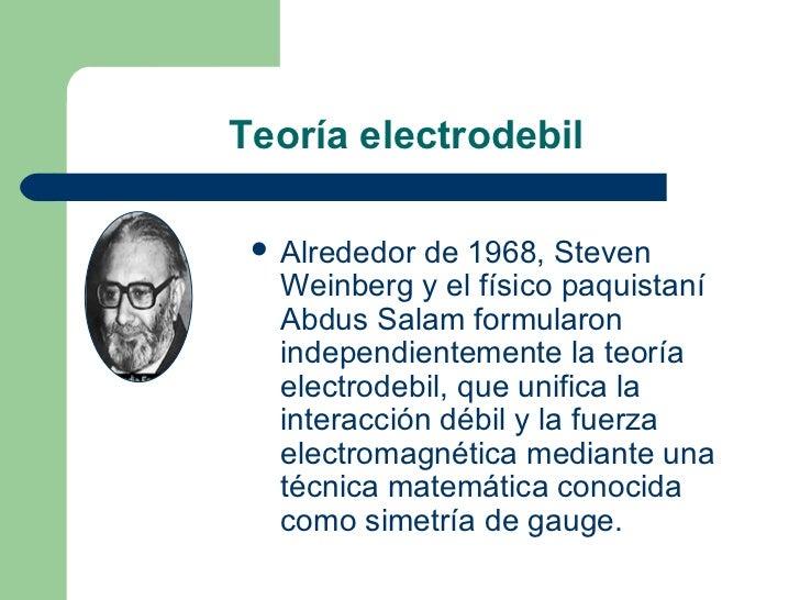 Resultado de imagen de electrodébil de Weinberg-Salam