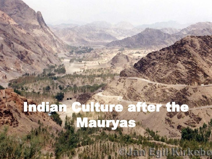 Indian Culture after the Mauryas