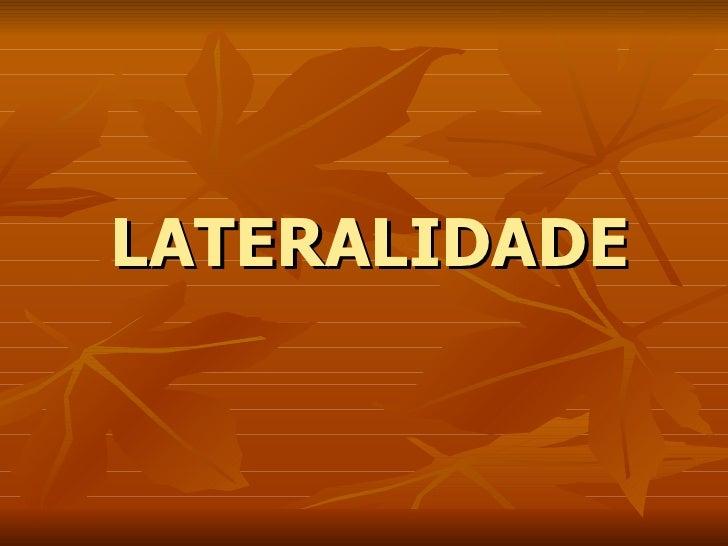 LATERALIDADE