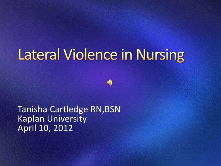 Tanisha Cartledge RN,BSNKaplan UniversityApril 10, 2012