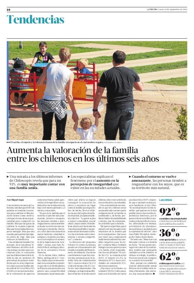 LATERCERA Lunes 13 de septiembre de 201036 Tendencias Aumenta la valoración de la familia entre los chilenos en los último...