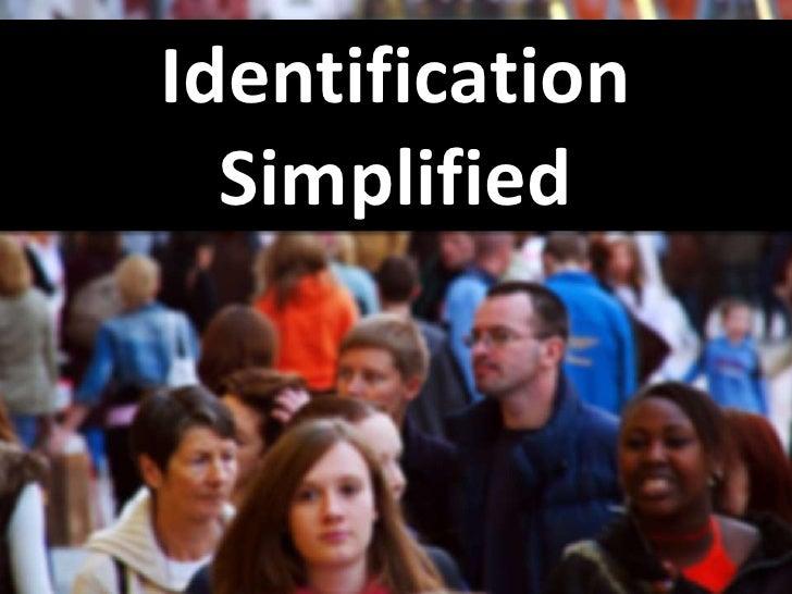 Identification   Simplified