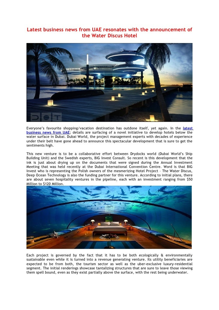 Latest business news from UAE resonates with the announcement of the Water Discus Hotel
