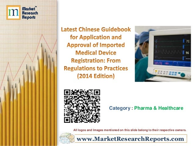 www.MarketResearchReports.com Category : Pharma & Healthcare All logos and Images mentioned on this slide belong to their ...