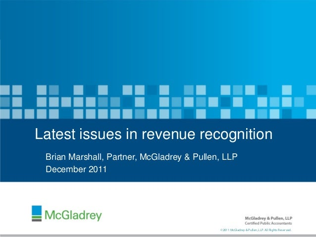 """issues with revenue recognition within the According to aicpa senior technical manager kim kushmerick, """"the industry  revenue recognition implementation issues will be included in a new revenue."""