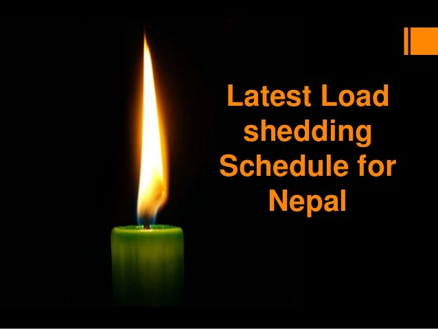 Latest Load shedding Schedule for Nepal