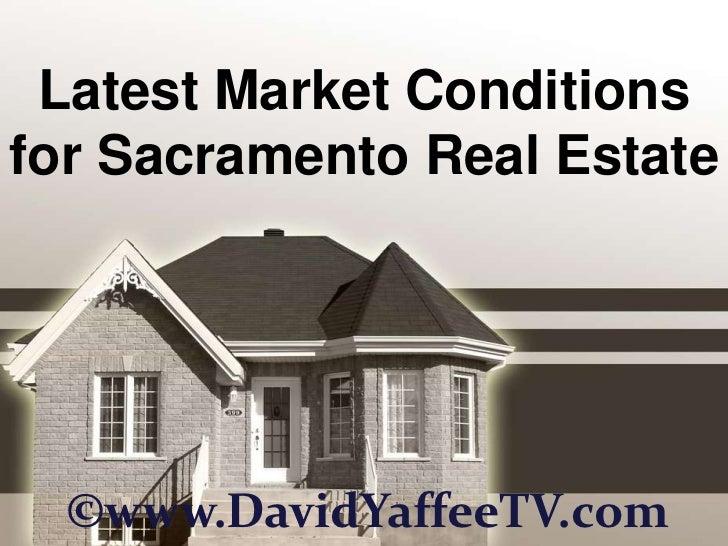 Latest Market Conditions for Sacramento Real Estate