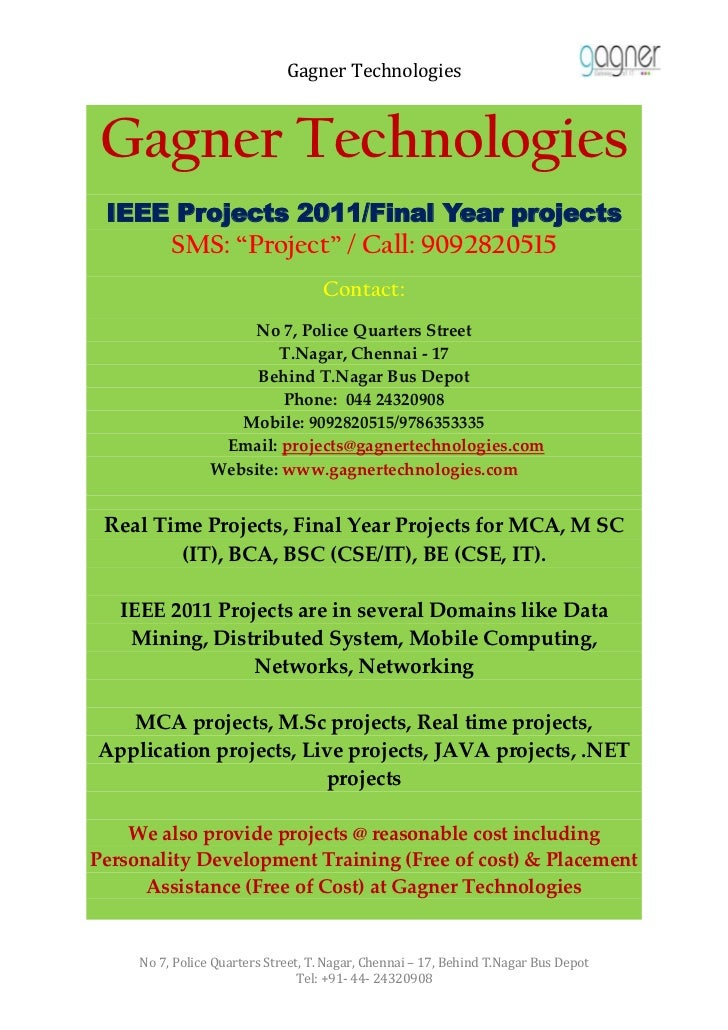 """Gagner Technologies Gagner Technologies IEEE Projects 2011/Final Year projects          SMS: """"Project"""" / Call: 9092820515 ..."""