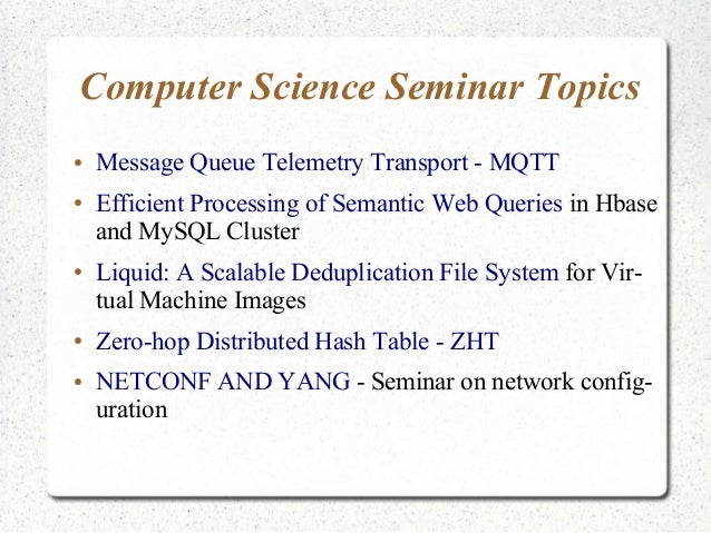 latest research paper on computer science Pouted online lifestyle magazine latest design top 10 hottest research topics in computer science is giving in his old research paper the proposal for.