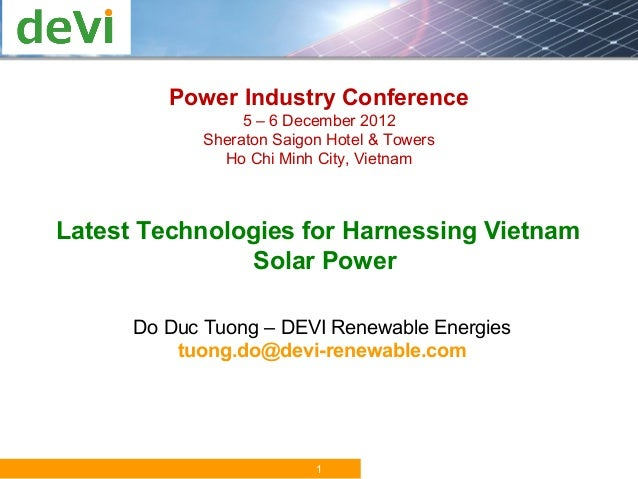 Power Industry Conference                  5 – 6 December 2012             Sheraton Saigon Hotel & Towers               Ho...