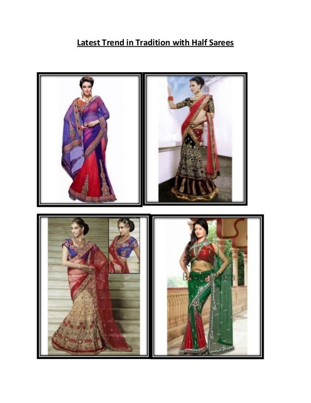 Latest Trend in Tradition with Half Sarees