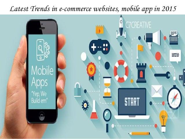 Latest trends in e commerce websites mobile app in 2015 for E commerce mobili