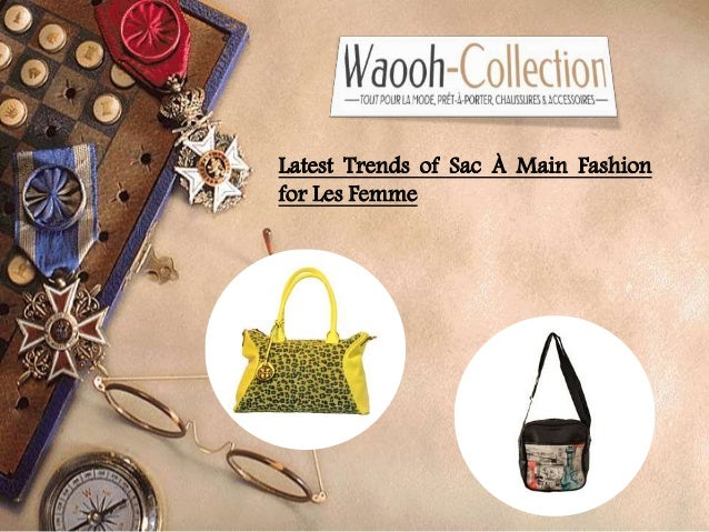 Latest Trends of Sac À Main Fashion for Les Femme