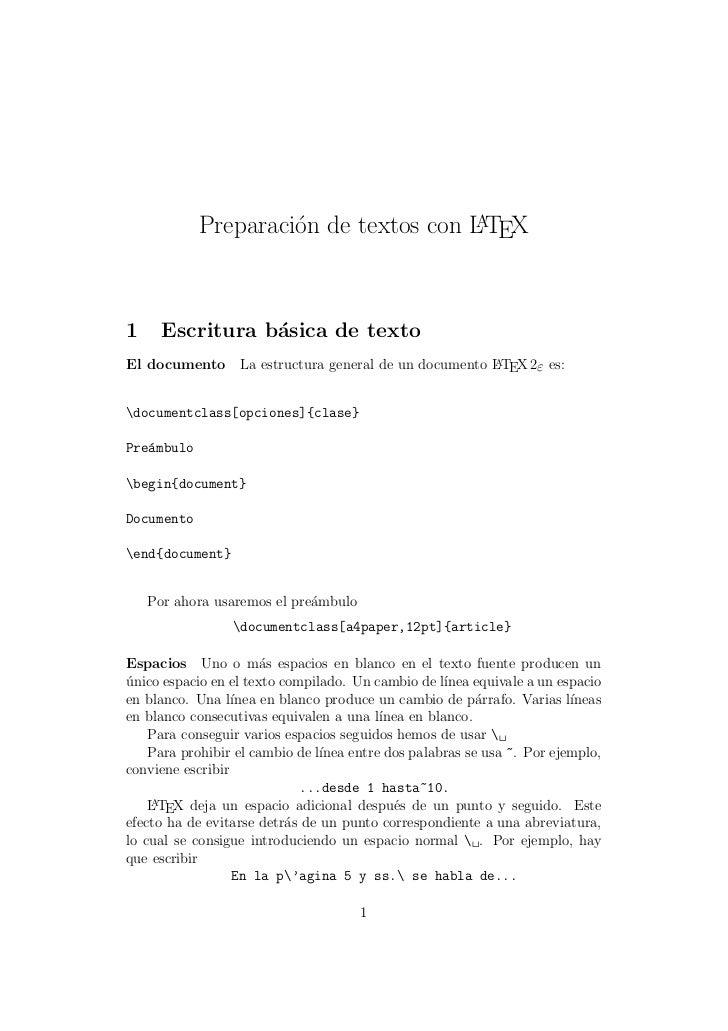 Preparaci´n de textos con L TEX                     o                A1     Escritura b´sica de texto                 aEl ...