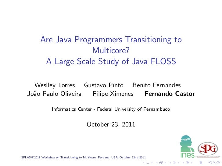 Are Java Programmers Transitioning to                         Multicore?             A Large Scale Study of Java FLOSS    ...