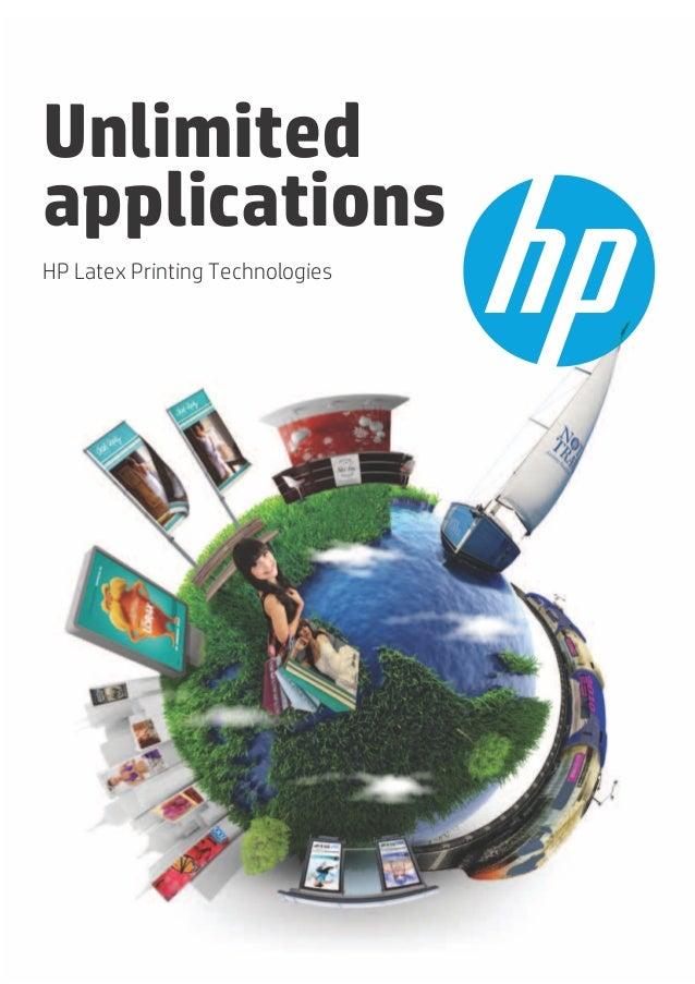 UnlimitedapplicationsHP Latex Printing Technologies