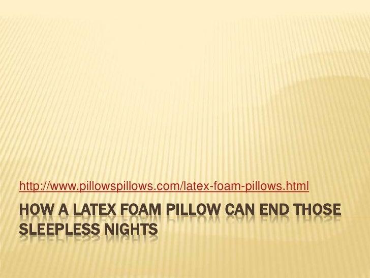Latex Foam Pillow
