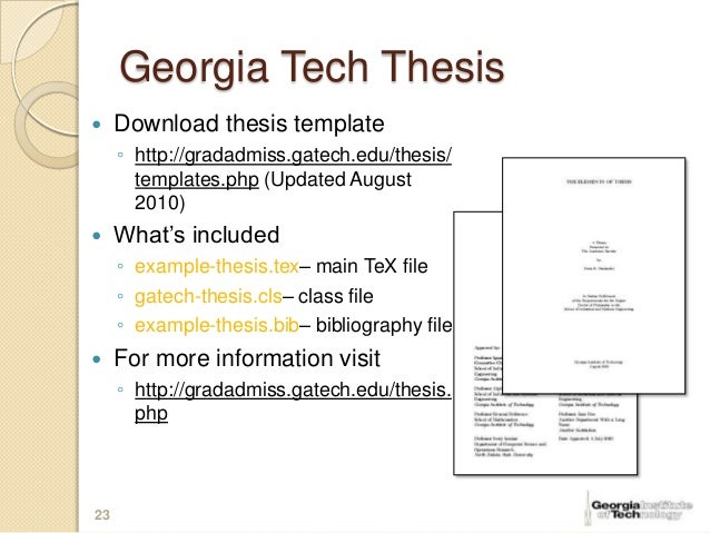 submit thesis gatech You will need to change the hours of the course in the drop-down box on the registration page before clicking submit upload your final thesis to thesisgatech.