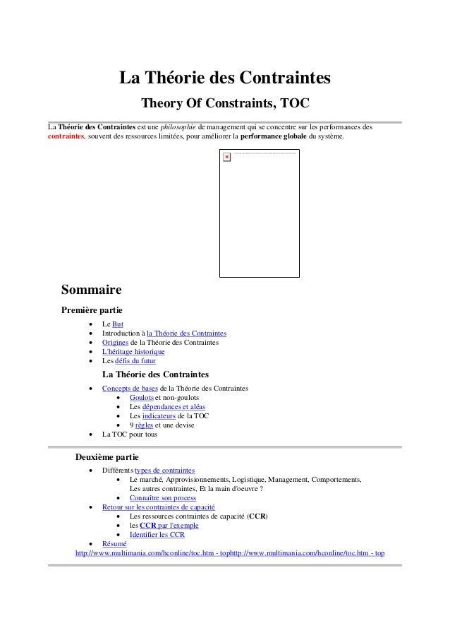 La Théorie des Contraintes Theory Of Constraints, TOC La Théorie des Contraintes est une philosophie de management qui se ...