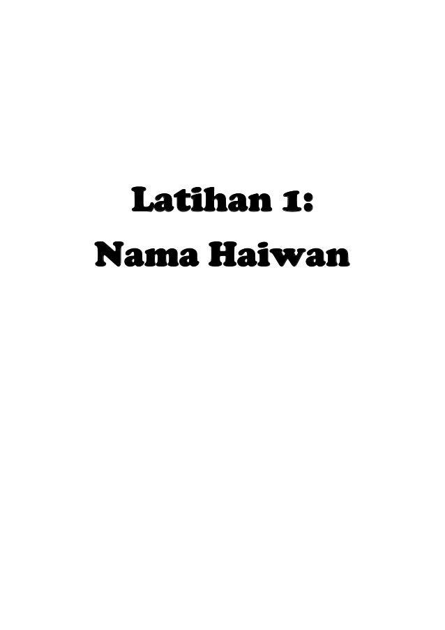 Latihan 1:Nama Haiwan