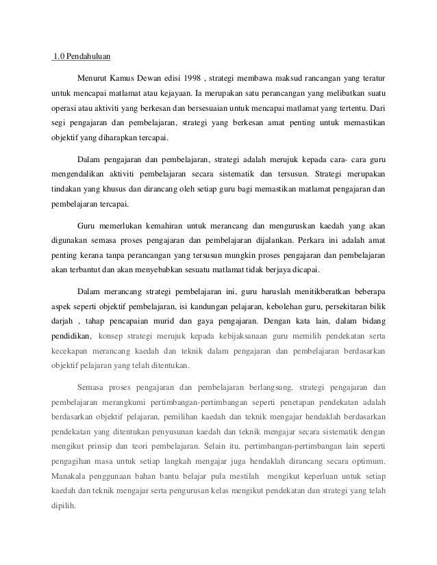 1.0 Pendahuluan Menurut Kamus Dewan edisi 1998 , strategi membawa maksud rancangan yang teratur untuk mencapai matlamat at...