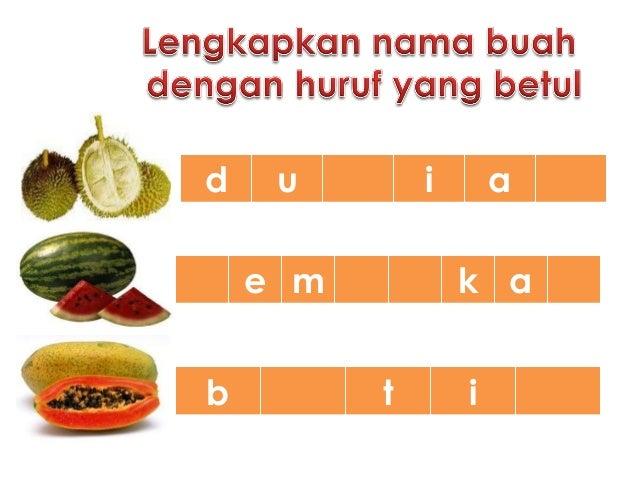 Latihan melengkapkan nama buah
