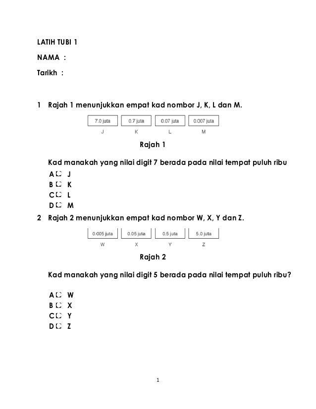 1LATIH TUBI 1NAMA :Tarikh :1 Rajah 1 menunjukkan empat kad nombor J, K, L dan M.Rajah 1Kad manakah yang nilai digit 7 bera...