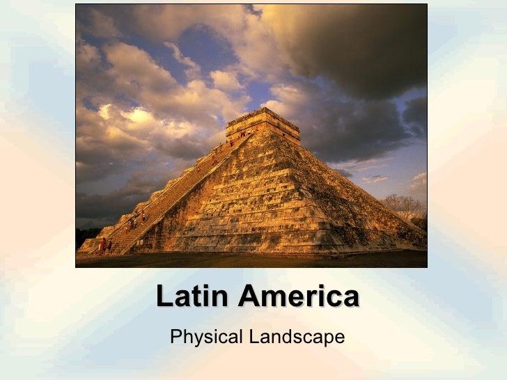 Latin America Physical Landscape