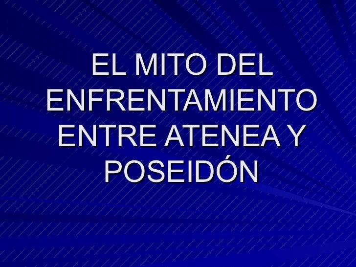 EL MITO DEL ENFRENTAMIENTO ENTRE ATENEA Y POSEIDÓN