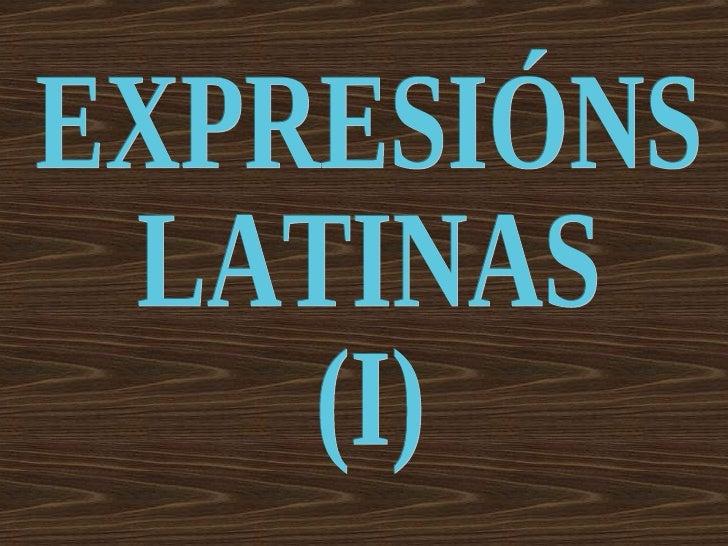 EXPRESIÓNS LATINAS (I)