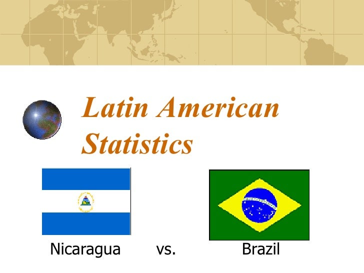 Nicaragua  vs.  Brazil Latin American Statistics