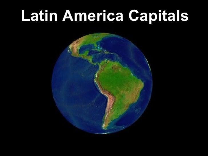 Latin America Capitals
