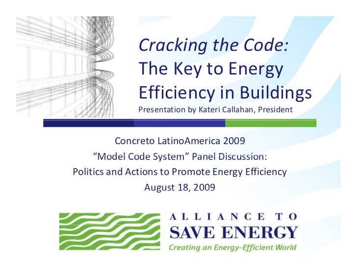 Cracking the Code:                         g                The Key to Energy                 Efficiency in Buildings     ...