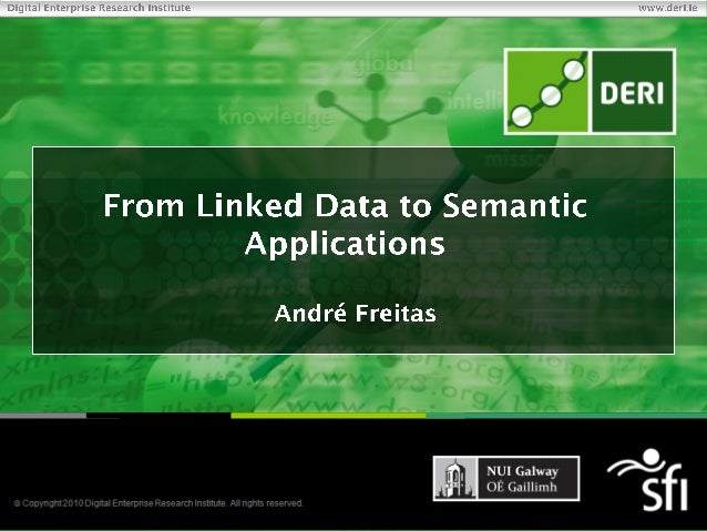 From Linked Data to Semantic Applications