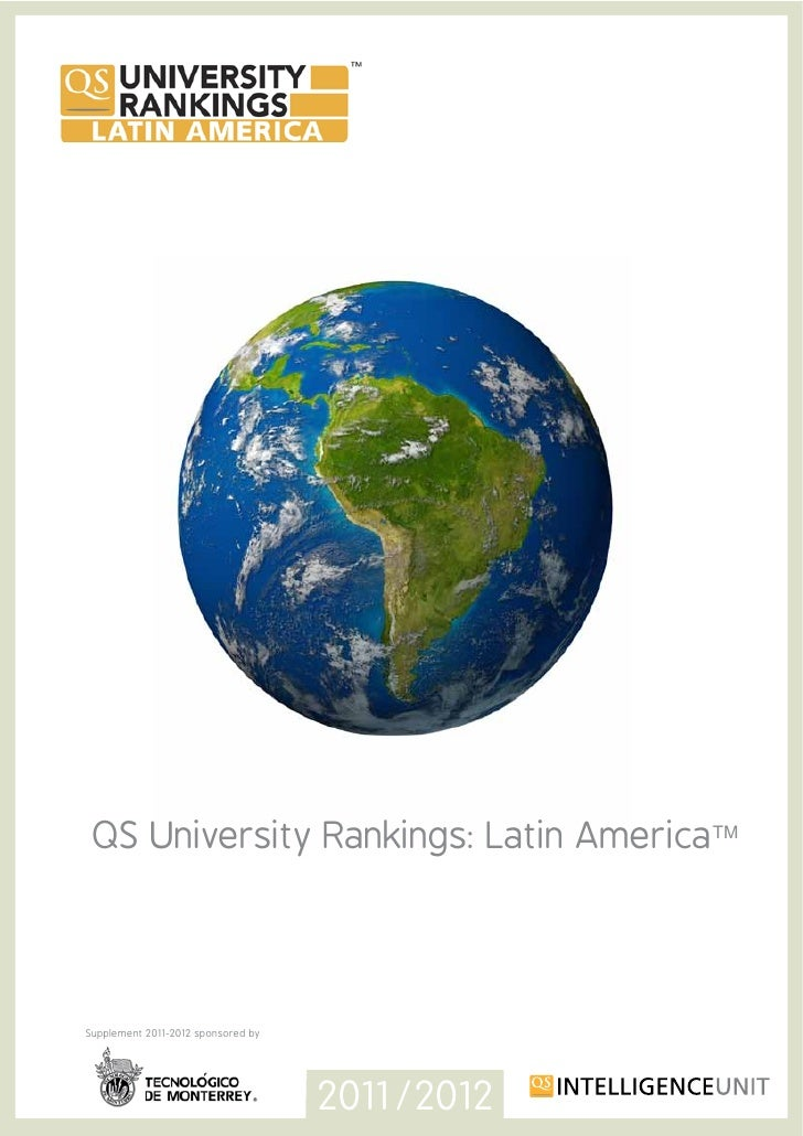 QS University Rankings: Latin AmericaTMSupplement 2011-2012 sponsored by                                    2011/2012