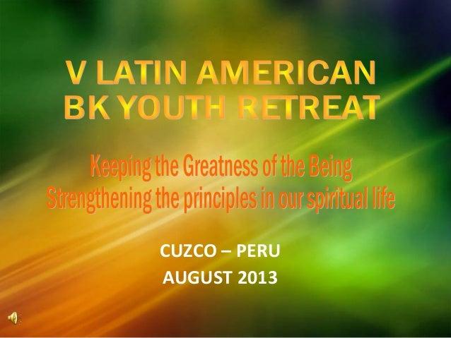 Latinamerican youthretreatcuscoperu2013