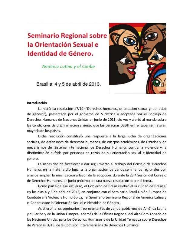 """!!Introducción!La#histórica#resolución#17/19#(""""Derechos#humanos,#orientación#sexual#y#identidad#de# género""""),# presentada#..."""