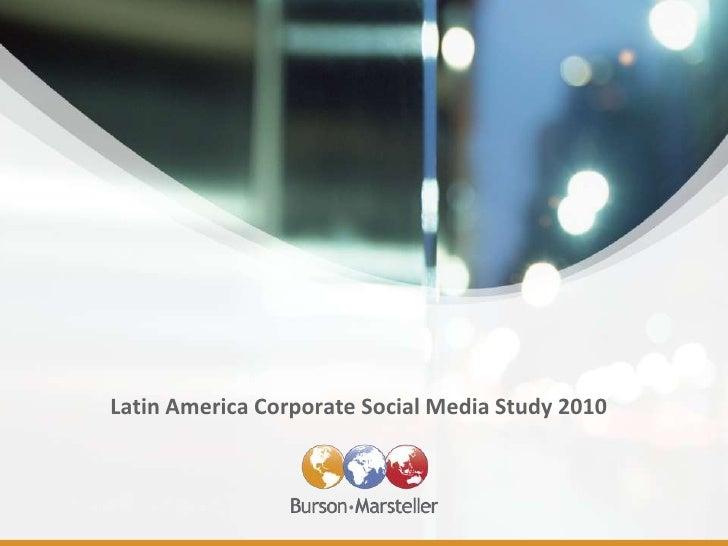 Latin America Social Media Study
