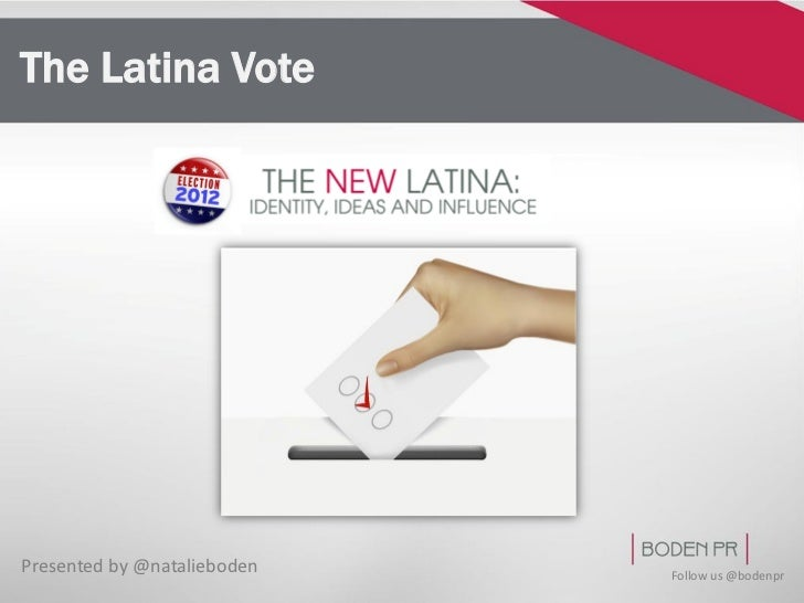 The Latina VotePresented by @natalieboden   Follow us @bodenpr