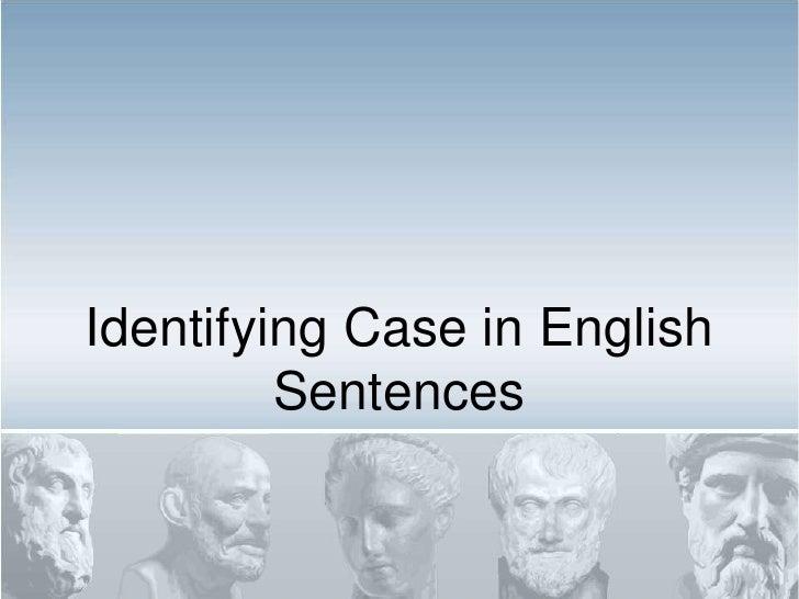 Identifying Case in English Sentences<br />