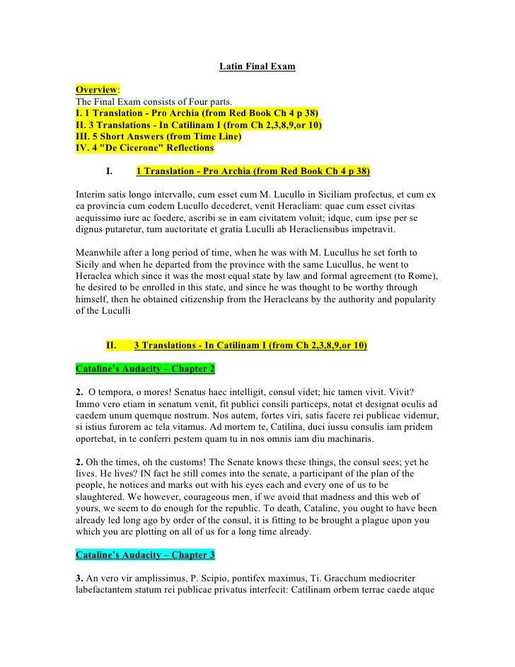 Latin Final Exam  Overview: The Final Exam consists of Four parts. I. 1 Translation - Pro Archia (from Red Book Ch 4 p 38)...