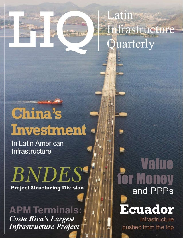 Companies                       Latin Infrastructure Quarterly   1China'sInvestmentIn Latin AmericanInfrastructure        ...