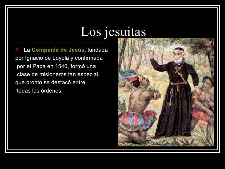 Resultado de imagen para compañia de jesus fundada por ignacio de loyola