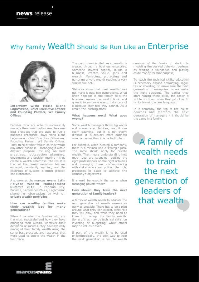 Why Family Wealth Should Be Run Like an EnterpriseInterview with: Maria ElenaLagomasino, Chief Executive Officerand Foundi...