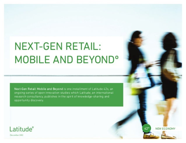 Next-Gen Retail: Mobile and Beyond