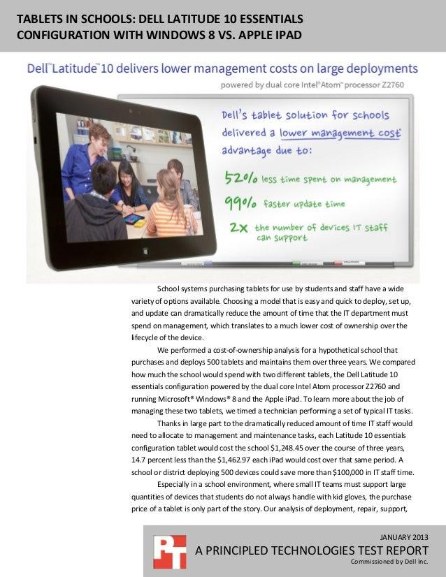 TABLETS IN SCHOOLS: DELL LATITUDE 10 ESSENTIALSCONFIGURATION WITH WINDOWS 8 VS. APPLE IPAD                          School...