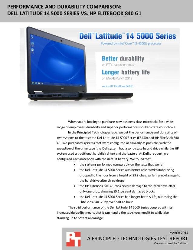 Performance and durability comparison: Dell Latitude 14 5000 Series vs. HP EliteBook 840 G1