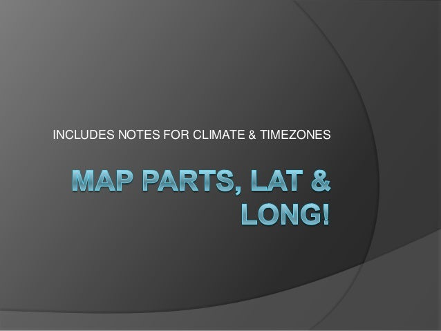 INCLUDES NOTES FOR CLIMATE & TIMEZONES