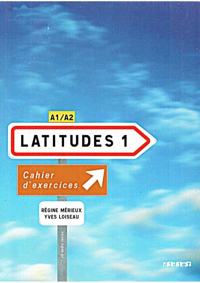 Latitudes 1 cahier d´exercises- Régine Mérieux, Yves Loiseau ED Didier
